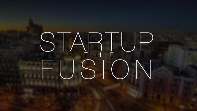 startup- the fusion- madrid 2014